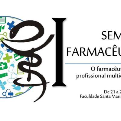 COORDENAÇÃO DO CURSO E CENTRO ACADÊMICO DE FARMÁCIA PROMOVERAM A I SEMANA FARMACÊUTICA DA FSM.