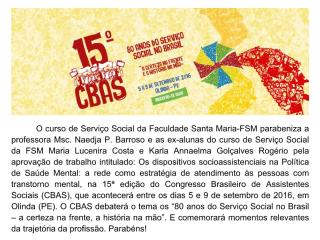O curso de Serviço Social da Faculdade Santa Maria-FSM parabeniza!!